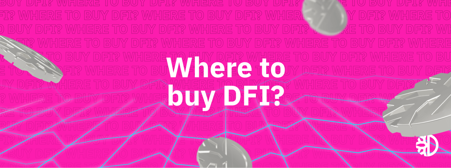 Where and How to buy DFI (DeFiChain)